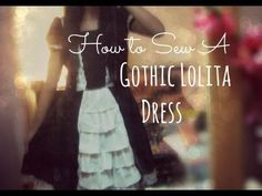 How to sew a gothic lolita dress- pretty ok basic tutorial for a dress. changes to make to dress from video: side zipper or button front, Cosplay Tutorial, Cosplay Diy, Diy Clothing, Sewing Clothes, Lolita Fashion, Diy Fashion, Mode Lolita, Kawaii Crafts, Gothic Lolita Dress