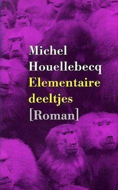 28. M. Houellebecq: Elementaire deeltjes