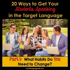 20 Strategies, Tips to Get Your Students Speaking in the Target Language, Comprehensible Input Free Spanish Lessons, Spanish Lesson Plans, French Lessons, Arabic Lessons, Spanish Activities, Teaching Spanish, Spanish Teacher, Spanish Classroom, Teaching French