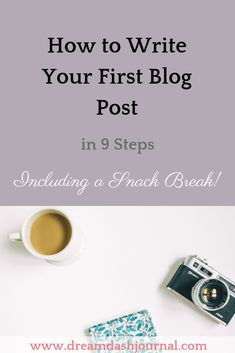 How to Write Your First Blog Post in 9 Steps, (Including a Snack Break!) Blogging can be overwhelming when you're just starting out. That's why I've outlined some simple steps you can take to write your first blog post. Nothing technical, just sharing my personal methods!