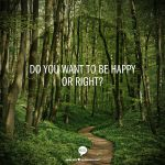 I'd Rather be Happy than Right | Finding Gods Grace Podcast