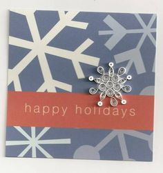 Snowflake Happy Holidays - Quilled Creations Quilling Gallery