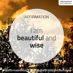 I am beautiful and wise. Good Thoughts, Positive Thoughts, Positive Vibes, Positive Quotes, Positive Motivation, Quotes Motivation, Morning Affirmations, Daily Affirmations, Mantra