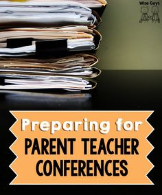 Preparing for Parent Teacher Conferences - Wise Guys: Parent Teacher Conferences are right around the corner. We have some great tips that will help you have your most successful conferences ever. First Year Teachers, Parents As Teachers, New Teachers, Kindergarten Teachers, Teaching Activities, Teaching Tips, Creative Teaching, Classroom Organization, Classroom Management