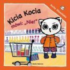 """Kicia Kocia mówi """"Nie"""""""