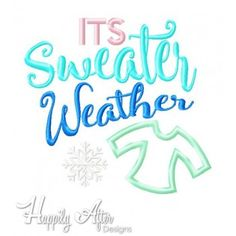 Sweater Weather Applique Embroidery Design