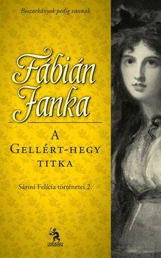 Fábián Janka: A Gellért-hegy titka ebook letöltés