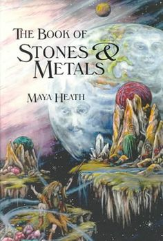The Book of Stones and Metals by Maya Heath  / Ex Libris <3