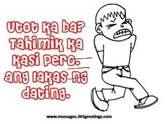 Tagalog funny pick up lines for guys beautiful pin funny pick lines Dating Memes, Dating Quotes, Dating Advice, Best Pick Up Lines, Pick Up Lines Funny, Pick Up Lines Tagalog, Funny Pick, Yours Lyrics, Funny Mom Quotes