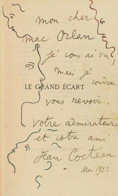 """Jean Cocteau, """"Le Grand Écart,"""" Paris, Stock, 1923. Envoi autographe signé et illustré : """"Mon cher Mac Orlan, je vous ai vu, mais je voudrais vous revoir, votre admirateur et votre ami, Jean Cocteau, mai 1923"""""""