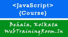 JavaScript Development Training Institute in Behala, Kolkata Javascript Course, Learn Sql, Entity Framework, While Loop, Seo Digital Marketing, Marketing Training, Training Classes, Best Web