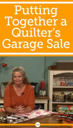When it comes time to get rid of fabrics and quilting materials that you aren't going to use, throwing it out isn't the only option. This video features helpful tips for getting some cash back for your fabrics, quilting books, and other materials that you don't want or need anymore. Learn how to host your own quilter's garage sale!
