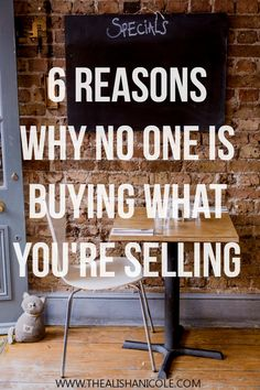 6 Reasons Why No One Is Buying What You're Selling — The Alisha Nicole