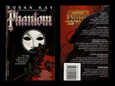 Phantom by Susan Kay - I wish my copy had this cover!