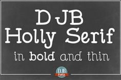 DJB Holly Serif by Darcy Baldwin on @creativemarket