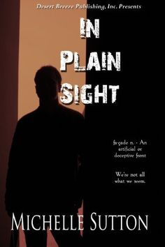 Right now save $1.00 on the kindle version of In Plain Sight by Michelle Sutton, http://www.amazon.com/dp/B003EV5T1W/ref=cm_sw_r_pi_dp_mM-Dpb1AN7NEJ