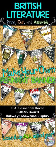 English Classroom Decor British Literature Make Your Own Pennant Banner - What's on your walls? ELA Classroom Decor {British Literature}: Make Your Own Pennant Banner – - Classroom Displays Secondary English, English Classroom Decor, Art Classroom Decor, Ela Classroom, Classroom Design, Future Classroom, Classroom Ideas Secondary, English Classroom Posters, Teaching Secondary