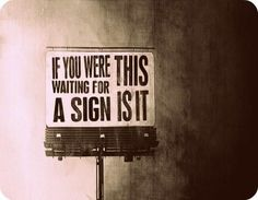 Signs!