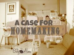 A case for homemaking