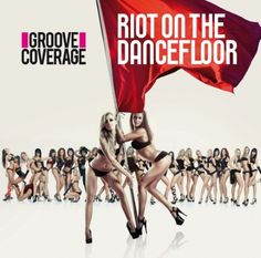 Groove Coverage - Riot On The Dancefloor: Special Edition Dance Music, Music Games, Dance Charts, Mike Oldfield, Song Of The Year, Album Covers, Positivity, Songs, Music