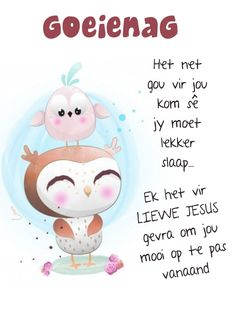Afrikaanse Quotes, Goeie Nag, Goeie More, Christian Messages, Good Night Sweet Dreams, Good Night Quotes, Qoutes, Affirmations, Amanda