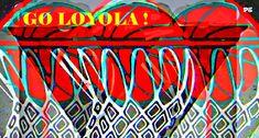Go Loyola! by Phil Gennuso