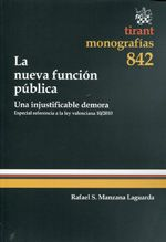 Manzana Laguarda, Rafael.  La nueva función pública.  Tirant lo Blanch, 2013.
