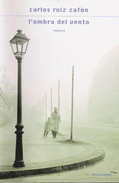 """L'ombra del vento"" Carlos Ruiz Zafòn"