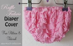 Sew Much Ado: Newborn Ruffle Fabric Diaper Cover Tutorial and Free Pattern - maybe enlarge pattern and make as shorts or pantaloons
