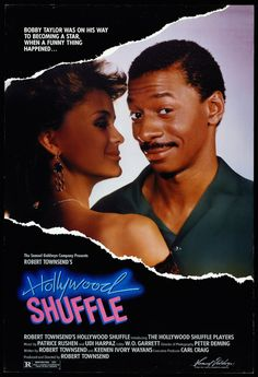"""""""Hollywood Shuffle""""-Robert Townsend.  Love this movie!"""