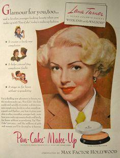 Vintage Beauty Ads | 1945 Max Factor Makeup Ad ~ Lana Turner, Vintage Health & Beauty Ads