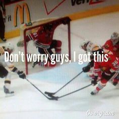 Marion Hossa, the back up goalie! Hahaha