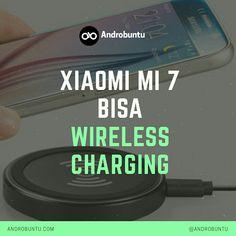 Kabar gembira nih untuk MiFans, pasalnya salah satu perangkat Xiaomi yaitu Mi 7 nantinya akan bisa wireless charging alias ngecas ngga pake kabel. Baca berita selengkapnya di androbuntu.com