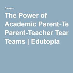 The Power of Academic Parent-Teacher Teams | Edutopia