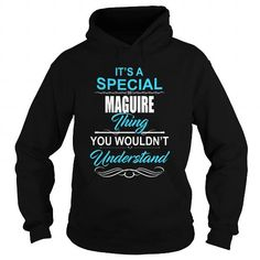 I Love It's a Special MAGUIRE legend tee shirts T shirts