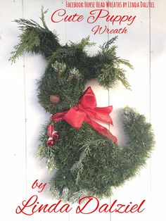 Cute Puppy Wreath! Hand woven with artificial textiles. Facebook Page: Horse Head Wreaths by Linda Dalziel. Email: LindaDalziel@aol.com
