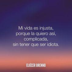 Mi vida es injusta porque la quiero así complicada sin tener que ser idiota. Eliécer Brenno  La Causa http://ift.tt/2ggOU9J  #idiota #quotes #writers #escritores #EliecerBrenno #reading #textos #instafrases #instaquotes #panama #poemas #poesias #pensamientos #autores #argentina #frases #frasedeldia #lectura #letrasdeautores #chile #versos #barcelona #madrid #mexico #microcuentos #nochedepoemas #megustaleer #accionpoetica #colombia #venezuela
