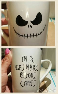 'I'm a nightmare before coffee' DIY Jack Skellington mug. Sharpie Crafts, Vinyl Crafts, Sharpie Mugs, Glitter Crafts, Cricut Vinyl, Cricut Air, Cricut Craft, Cricut Ideas, Diy Crafts