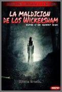Descargar La maldición de los Wickersham (2008) [DVDrip] [Terror] [Castellano]