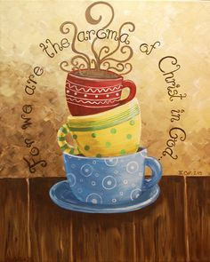 16 x 20 Coffee Aroma, Stacked coffee cups, Mugs, Original painting, Scripture, Bible Verse, Christian, Kitchen. $125.00, via Etsy.