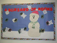 Blizzard of Books // Library Display - Bulletin Board // Theme/s - Winter