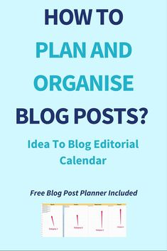 How To Plan And Organise Blog Posts? Idea To Blog Editorial Calendar To plan and organise blog posts is not a rocket science. It only takes the right method and a decent planning. If you plan and organise blog posts in advance and in a strategic way then it will pay off with a good return. And that is why today I'm going to show you how to do just that. The method I use is simple, easy to follow and it doesn't take the brain out of your head. Click through to read the full post