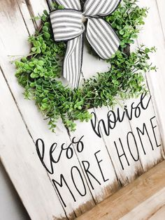 Less House, More Home Sign - Sign with Wreath - Farmhouse Style sign Painted Wood Signs, Rustic Wood Signs, Rustic Walls, Rustic Wall Decor, Wooden Signs, French Farmhouse Decor, Farmhouse Style Decorating, Farmhouse Signs, Wood Signs For Home