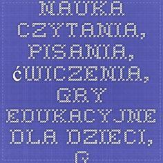 Nauka czytania, pisania, ćwiczenia, gry edukacyjne dla dzieci, grafomotoryka Periodic Table, Education, Polish, Periodic Table Chart, Periotic Table, Onderwijs, Learning