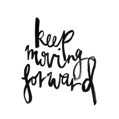 Keep moving forward, darling. You're on the right path.