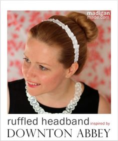 Madigan made… a ruffled headband inspired by the Downton maids. Did you watch it? Did you watch it!? If you don't know what I'm talking about… then you probably didn't hear all of my excited chatter about Downton on Facebook and Twitter this weekend. And in case you didn't know, last night was the U.S. …