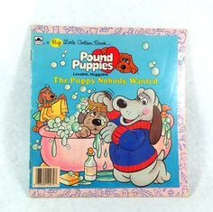 Pound Puppies The Puppy Nobody Wanted Golden Book, Paperback 1986