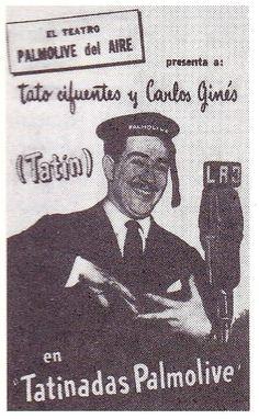 """""""Tatinadas Palmolive"""", con Tato Cifuentes, Tatín y Carlos Ginés. Radio BELGRANO, Buenos Aires, década del 50."""