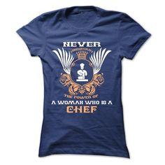 Never Underestimate the power of a woman who is a Chef - Limited Edition T-Shirt Hoodie Sweatshirts uea. Check price ==► http://graphictshirts.xyz/?p=71728