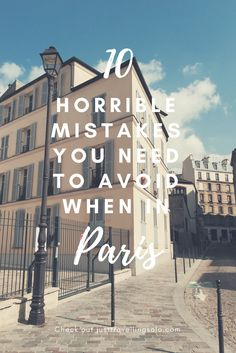 Conquer Paris with ease of mind! Here are common mistakes first-timers are guilty of (including me)! Read on and you can thank me later...